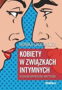 Kobiety w związkach intymnych. - okładka książki
