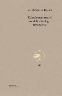 Komplementarność modeli w teologii - okładka książki