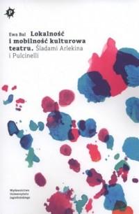 Lokalność i mobilność kulturowa - okładka książki