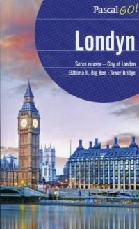 Londyn. Serce miasta - City of London Elżbieta II, Big Ben i Tower Bridge - okładka książki