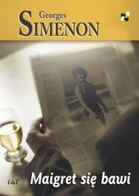 Maigret się bawi - Georges Simenon - okładka książki
