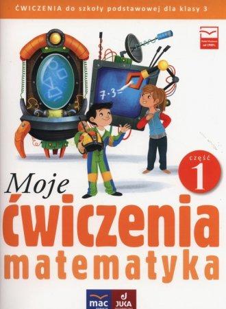 Moje ćwiczenia 3. Matematyka cz. - okładka podręcznika