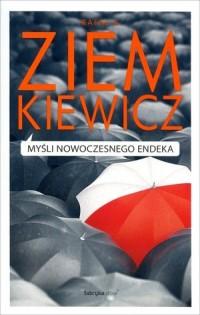 Myśli nowoczesnego endeka - Rafał - okładka książki