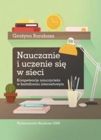 Nauczanie i uczenie się w sieci. - okładka książki