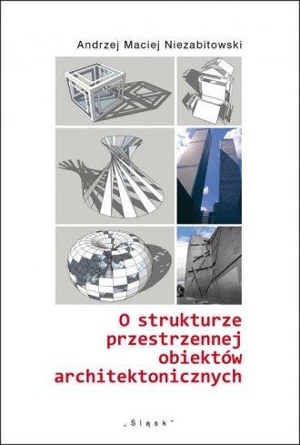 O strukturze przestrzennej obiektów - okładka książki