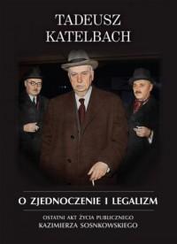 O zjednoczenie i legalizm. Ostatni - okładka książki