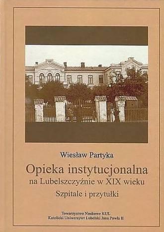 Opieka instytucjonalna na Lubelszczyźnie - okładka książki