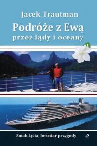 Podróże z Ewą przez lądy i oceany - okładka książki