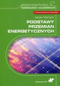 Podstawy przemian energetycznych. - okładka książki