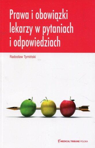 Prawa i obowiązki lekarzy w pytaniach - okładka książki