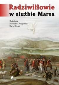 Radziwiłłowie w służbie Marsa - okładka książki