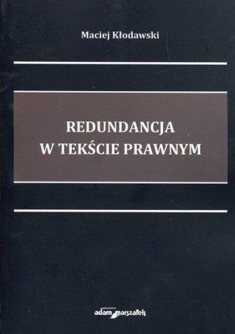 Redundancja w tekście prawnym - okładka książki