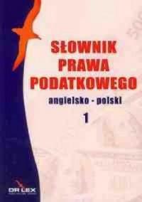 Słownik prawa podatkowego angielsko-polski - okładka podręcznika