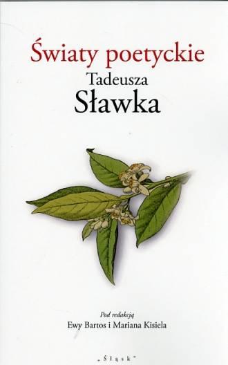 Światy poetyckie Tadeusza Sławka - okładka książki
