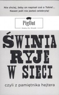 Świnia ryje w sieci, czyli z pamiętnika - okładka książki