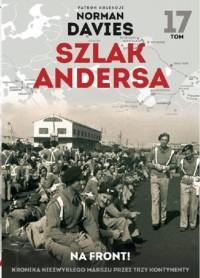 Szlak Andersa 17. Na front - Wydawnictwo - okładka książki