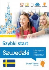 Szwedzki. Szybki start Intensywny kurs od podstaw poziom podstawowy A1-A2 - okładka podręcznika