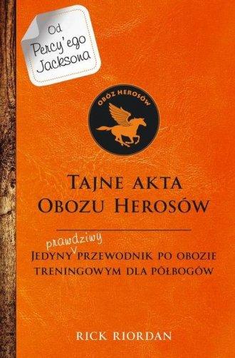 Tajne akta obozu herosów. Jedyny - okładka książki