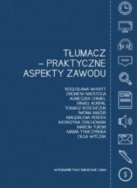 Tłumacz - praktyczne aspekty zawodu - okładka książki
