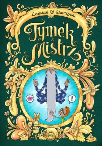 Tymek i Mistrz cz.3 - okładka książki