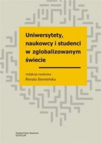 Uniwersytety, naukowcy, studenci - okładka książki