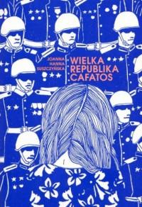 Wielka Republika Cafatos - okładka książki