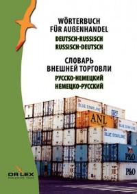 Wörterbuch für Außenhandel Deutsch-Russisch, Russisch -Deutsch - okładka książki