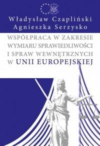 Współpraca w zakresie wymiaru sprawiedliwości - okładka książki