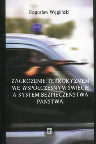 Zagrożenie terroryzmem we współczesnym - okładka książki