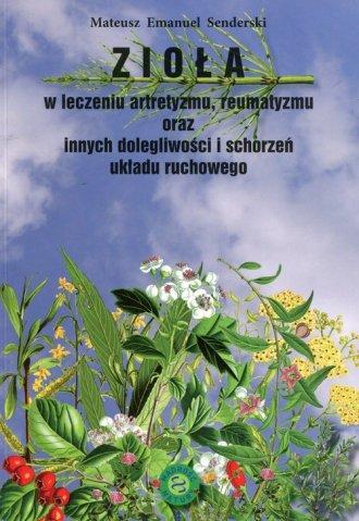 Zioła w leczeniu artretyzmu reumatyzmu - okładka książki