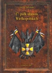 17 pułk ułanów Wielkopolskich - okładka książki