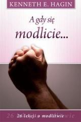 A gdy się modlicie ... - okładka książki