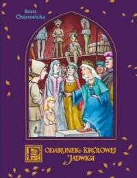 A to historia! Podarunek Królowej Jadwigi - okładka książki