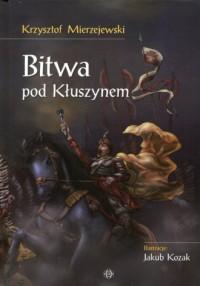 Bitwa pod Kłuszynem - Krzysztof - okładka książki