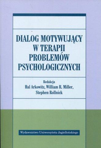 Dialog motywujący w terapii problemów - okładka książki