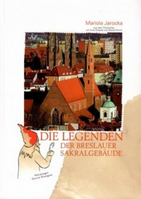 Die Legenden der Breslauer Sakralgebäude - okładka książki