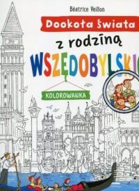 Dookoła świata z rodziną Wszędobylskich. Kolorowanka - okładka podręcznika