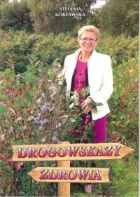 Drogowskazy zdrowia - okładka książki