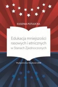 Edukacja mniejszości rasowych i - okładka książki