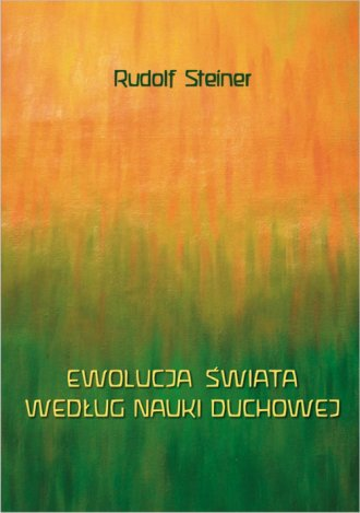 Ewolucja świata według nauki duchowej - okładka książki
