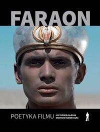 Faraon. Poetyka filmu - okładka książki