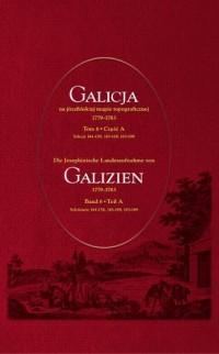 Galicja na józefińskiej mapie topograficznej 1779-1783 . Tom 6, cz. A i B - okładka książki