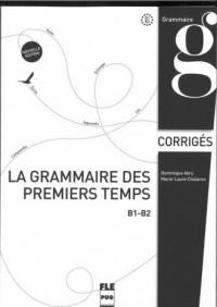 Grammaire des premiers temps. Klucz poziom B1-B2 - okładka podręcznika