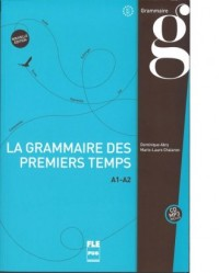 Grammaire des premiers temps książka+płyta MP3 poziom A1-A2 - okładka podręcznika