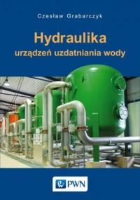 Hydraulika urządzeń uzdatniania - okładka książki