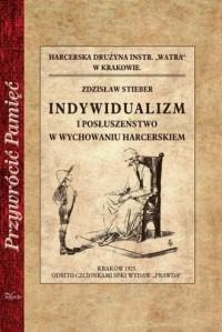 Indywidualizm i posłuszeństwo w - okładka książki