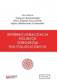 Internacjonalizacja polskich ośrodków politologicznych - okładka książki