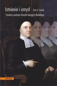 Istnienie i umysł. Studium podstaw filozofii George a Berkeley`a - okładka książki