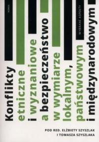 Konflikty etniczne i wyznaniowe - okładka książki