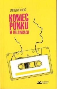 Koniec punku w Helsinkach - okładka książki
